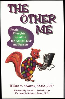 The Other Me: Poetic Thoughts on ADD for Adults and Parents