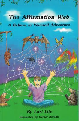 The Affirmation Web-A Believe in Yourself Adventure