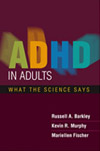 ADHD in Adults  What the Science Says