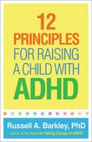 12 Principles for Raising a Child with ADHD