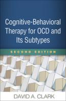 Cognitive-Behavioral Therapy for OCD and Its Subtypes