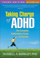 Taking Charge of ADHD: Third Edition - The Complete, Authoritative Guide for Parents