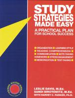 Study Strategies Made Easy- A Practical Plan for School Success