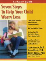 Seven Steps To Help Your Child Worry Less