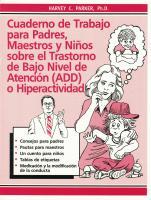 Cuaderno de Trabajo para Padres, Maestros y Ninos sobre el Trastorno de Bajo Nivel de Atencion (ADD) or Hiperactividad