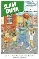 Slam Dunk- A Young Boy's Struggle with ADD